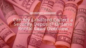 rent deposit refund ontario